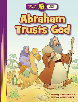 Abraham Trusts God - Holder, Jennifer