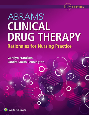 Abrams' Clinical Drug Therapy: Rationales for Nursing Practice - Frandsen, Geralyn, and Pennington, Sandra Smith