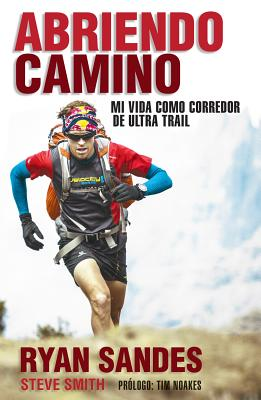 Abriendo Camino - Sandes, Ryan, and Smith, Steve