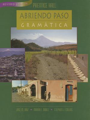 Abriendo Paso Gramatica Hardcover Revised Edition 2000c - Diaz, Jose M