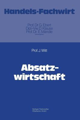 Absatzwirtschaft - Witt, Jurgen, Pro