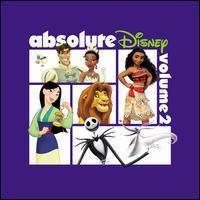 Absolute Disney, Vol. 2 - Various Artists