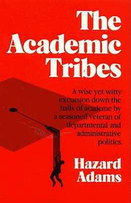 Academic Tribes 2nd Ed - Adams, Hazard