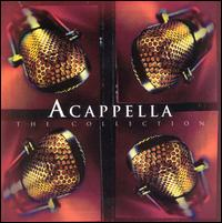 Acappella: The Collection - Acappella