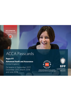Acca P7 Advanced Audit and Assurance (UK): Passcards - BPP Learning Media