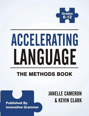 Accelerating Language: The Methods Book - Cameron, Janelle, and Clark, Kevin