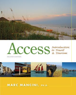 Access: Introduction to Travel and Tourism - Mancini, Marc