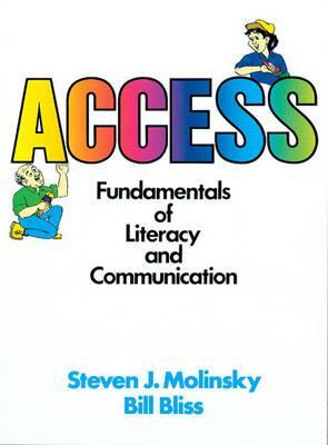 Access: Teacher's Guide: Fundamentals of Literacy and Communication - Molinsky, Steven J., and Bliss, Bill