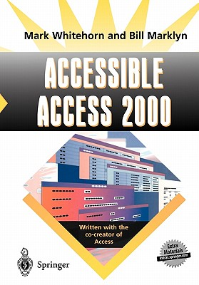Accessible Access 2000 - Whitehorn, Mark, and Marklyn, Bill