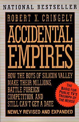 Accidental Empires - Cringely, Robert X