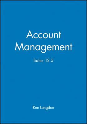 Account Management: Sales 12.5 - Langdon, Ken