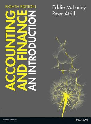 Accounting and Finance: An Introduction 8th edition - McLaney, Eddie, and Atrill, Peter