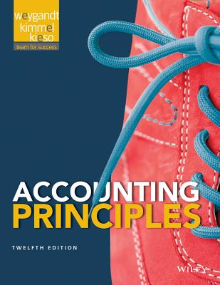 Accounting Principles - Weygandt, Jerry J, Ph.D., CPA