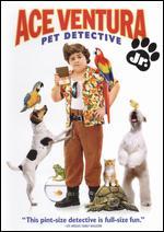 Ace Ventura Jr.: Pet Detective [2 Discs] - David Mickey Evans