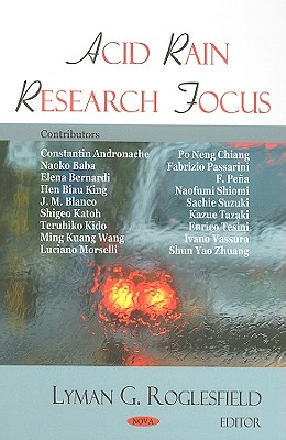Acid Rain Research Focus - Roglesfield, Lyman G (Editor)