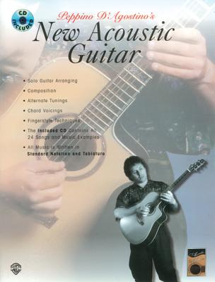 Acoustic Masters: Peppino D'Agostino's New Acoustic Guitar, Book & CD - D'Agostino, Peppino