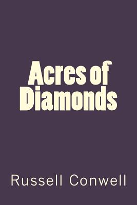 Acres of Diamonds - Conwell, Russell