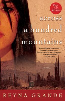 Across a Hundred Mountains - Grande, Reyna
