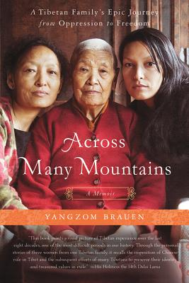 Across Many Mountains - Brauen, Yangzom