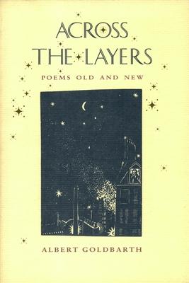 Across the Layers - Goldbarth, Albert