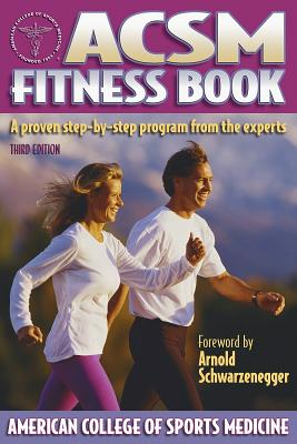ACSM Fitness Book - American College of Sports Medicine