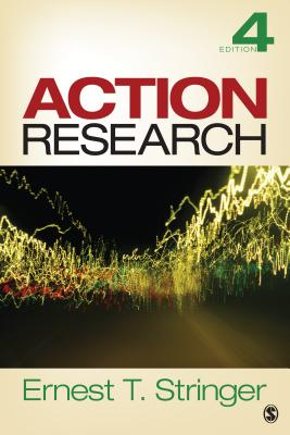 Action Research - Stringer, Ernest T.