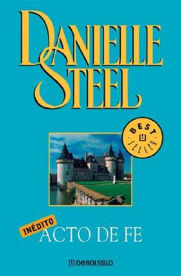 Acto de Fe - Steel, Danielle