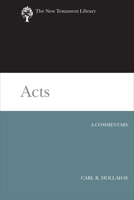 Acts - Holladay, Carl R