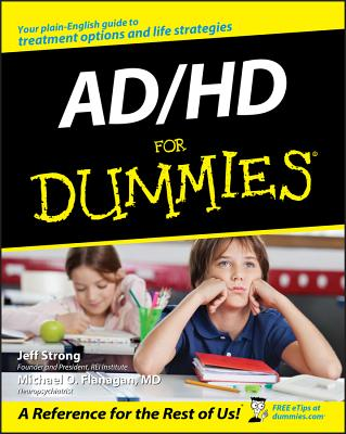 Ad/Hd for Dummies - Strong, Jeff, and Flanagan, Michael O