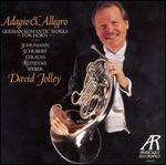 Adagio & Allegro: German Romantic Works for Horn