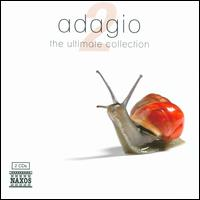 Adagio: The Ultimate Collection, Vol. 2 - Albrecht Holder (bassoon); Alexander Trostiansky (violin); Alison Alty (oboe); Anthony Camden (oboe); Budapest Strings;...