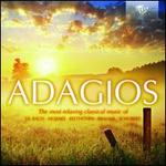 Adagios: The most relaxing classical music of J.S.Bach, Mozart, Beethoven, Brahms & Schubert