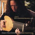 Adam Falckenhagen: Six Partitas for Solo Lute