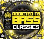 Addicted to Bass: Classics