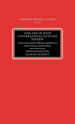 Adelard of Bath, Conversations with His Nephew - Adelard
