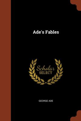 Ade's Fables - Ade, George