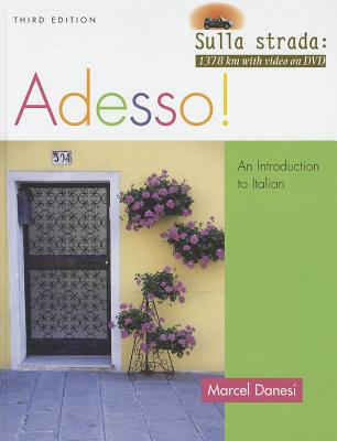 Adesso!: An Introduction to Italian - Danesi, Marcel, PH.D.