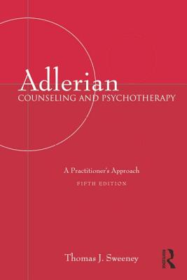 Adlerian Counseling and Psychotherapy: A Practitioner's Approach -