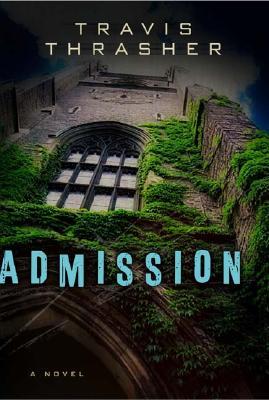 Admission - Thrasher, Travis
