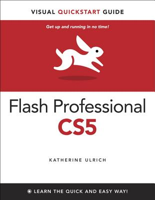 Adobe Flash Professional CS5 for Windows and Macintosh - Ulrich, Katherine