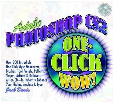 Adobe Photoshop Cs2 One-Click Wow! - Davis, Jack