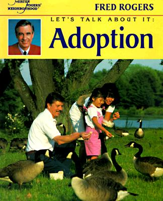 Adoption - Rogers, Fred, and Judkis, Jim (Photographer)