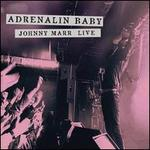 Adrenalin Baby: Johnny Marr Live [2 LP]