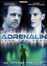Adrenalin: Fear the Rush - Albert Pyun