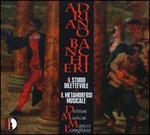 Adriano Banchieri: Il Studio Dilettevole; Il Metamorfosi Musicale