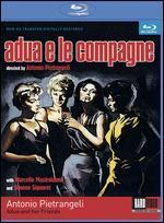 Adua e le Compagne [Blu-ray]
