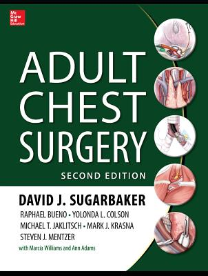 Adult Chest Surgery - Sugarbaker, David J., and Bueno, Raphael, and Colson, Yolonda L.