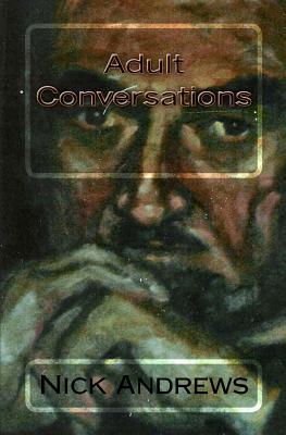 Adult Conversations - Andrews, MR Nick, and Narkin, Mrs Victoria