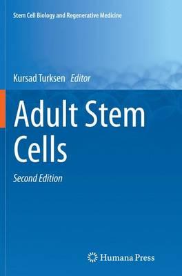 Adult Stem Cells - Turksen, Kursad (Editor)