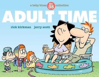Adult Time: A Baby Blues Collection - Kirkman, Rick, and Scott, Jerry